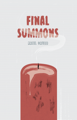 Final Summons by Ariel Grubbs